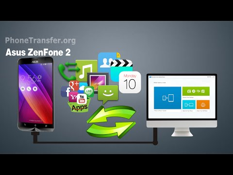ASUS ZenFone 2 Data Backup: How to Backup All Data from ASUS ZenFone 2 to Computer
