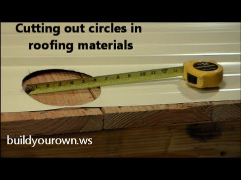 Cutting Circles in Roofing Material