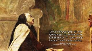 Download St. Teresa of Avila Quotes: ″Never affirm anything until you are sure it is true″ (Quotes & Art) Video