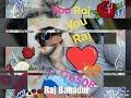 Download  Raj Bahadur dj Raj goila video HD Jo Rakhe Saiyan Maar Sake Na Koi MP3,3GP,MP4