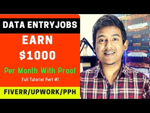 Data Entry Earn $1000 Per Month With Proof ||Fiverr/Upwork/PeoplePerHour Full Tutorial|| Part 1