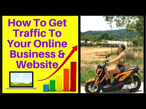 How To Get Traffic To Your Online Business And Website FAST