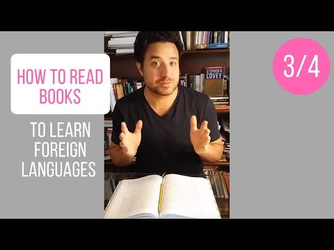 How to Read Books to Learn Foreign Languages - Tips (3/4)
