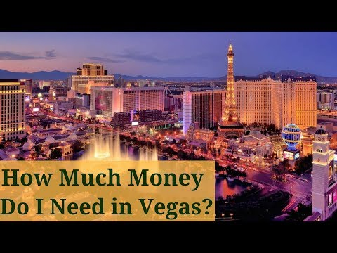 How Much Money Do I Need in Las Vegas?
