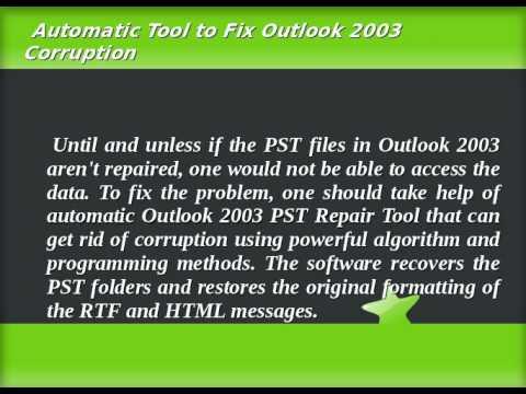 Repair Outlook 2003 PST File