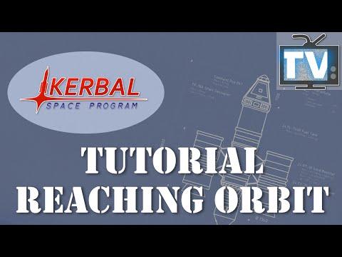 Kerbal Space Program (1.0) Toturial: How to Reach Orbit