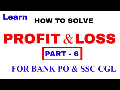 Profit and Loss Tricks  For Bank PO and SSC CGL [In Hindi] Part 6