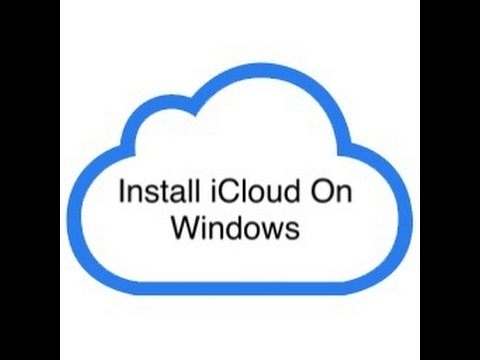 How to Install iCloud On Windows.