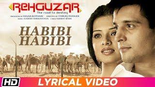 Habibi Habibi   Lyrical Video   Rehguzar   Aadesh Shrivastava   Alisha Chinoy   Jimmy Shergill
