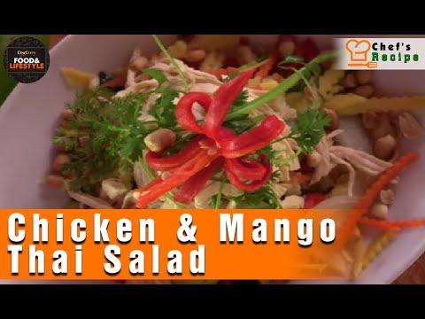 Chicken & Mango Thai Salad | Chicken Recipes | By Chef Tan