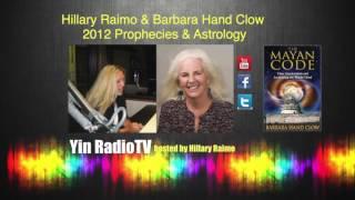 006 Barbara Hand Clow & Hillary Raimo The Mayan Code @yinradiotv