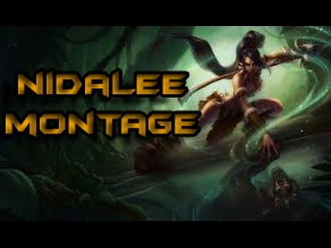 Nidalee Montage (League of Legends)