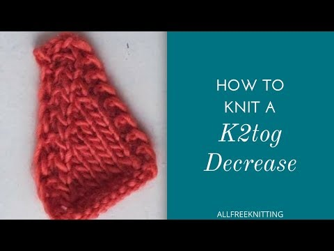 How to Work a K2TOG Decrease