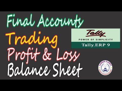 TALLY ERP 9- FINAL ACCOUNTS | TRADING ACCOUNT | PROFIT AND LOSS| Balance Sheet (Hindi)-Day-12