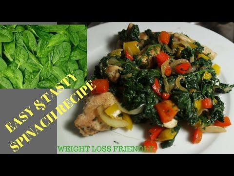 FAST, EASY &TASTY SPINACH RECIPE/ WEIGHT LOSS FRIENDLY