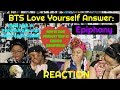 BTS LOVE YOURSELF ANSWER EPIPHANY MV REACTION