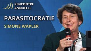 Simone Wapler - Comment Survivre à La Parasitocratie