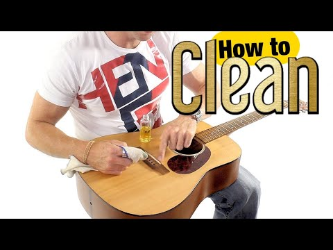 How to Clean a Guitar - Acoustic Guitar Maintenance