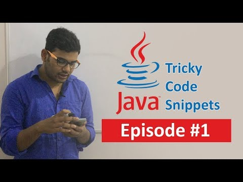 Java Tricky Code Snippets - Episode #1