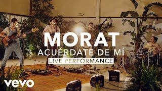 Morat - Acuérdate De Mí (Live) | Vevo X