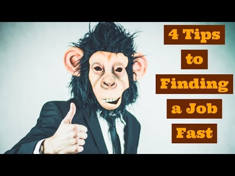 4 Tips to Finding a job Fast