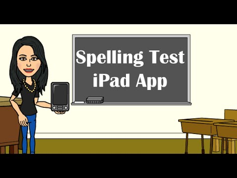 How-To: A+ Spelling App--Students take spelling test on iPad