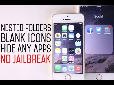 How To Create Nested Folders, Blank Icons & Hide Stock Apps on iOS 8 Without Jailbreak!