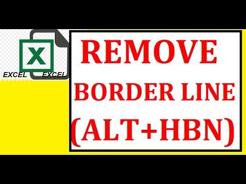 EXCEL- REMOVE BORDER LINE (ALT+HBN)