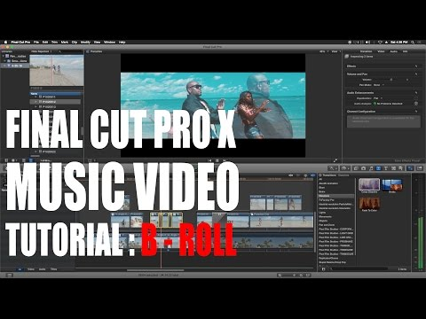 Final Cut Pro X Music Video B Roll Tutorial