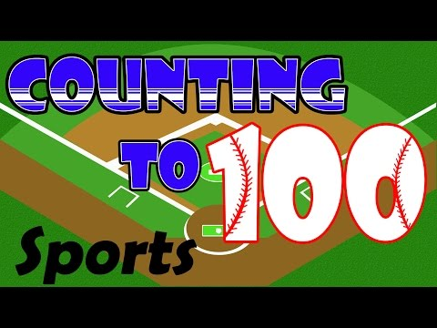 Counting to 100 - Sports Theme - Learning to Count for Kids Preschool Kindergarten