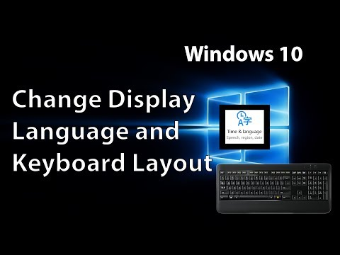How to Change the Display Language and Keyboard Layout in Windows 10 (2018)