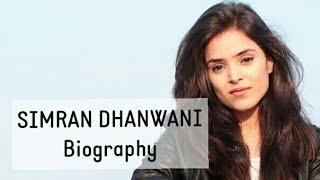 Simran Dhanwani Biography | Lifestyle, Boyfriend, Age, Personal Life, Youtube Videos, Family |
