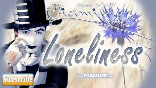 Piamime - Loneliness | My Old Original Composition From The Very First Album :)