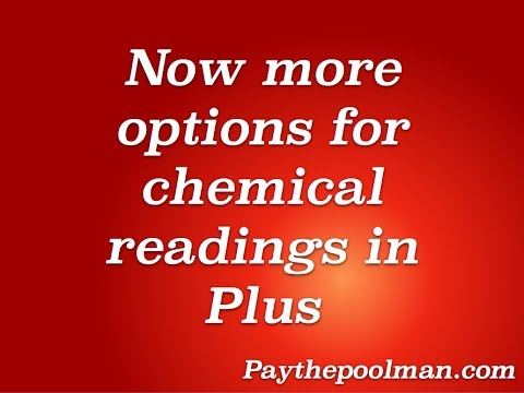 You can now log more in depth chemical readings with Plus on Paythepoolman