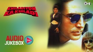 Khiladiyon Ka Khiladi Audio Songs Jukebox | Akshay Kumar, Raveena Tandon & Rekha