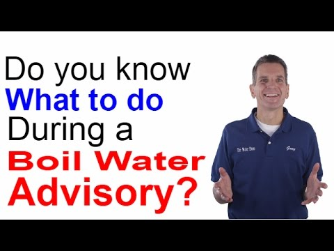 Do you Know What to do During a Boil Water Advisory?