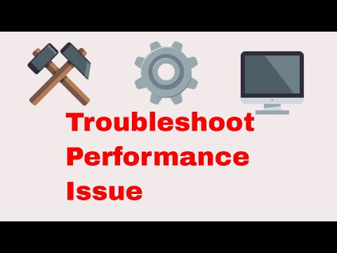 How to Troubleshoot performance issues in Windows 10
