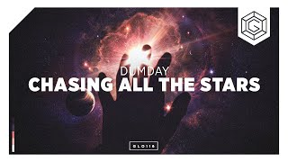 Dumday - Chasing All The Stars (Official Lyric Video)