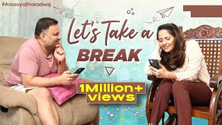 Let's Take a Break | Anasuya Bharadwaj and Sushank Bharadwaj | #Anasuya Latest Video