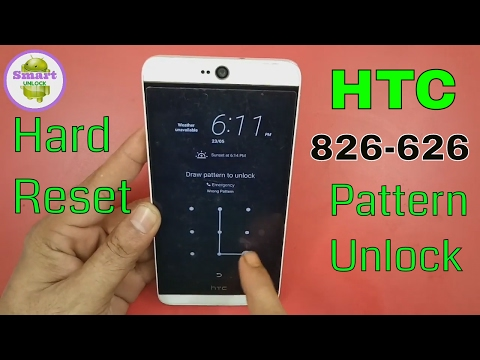 Hard Reset HTC Desire 826/626 Pattern Unlock With Hang Solution