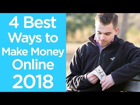4 Best Ways to Make Money Online in 2018