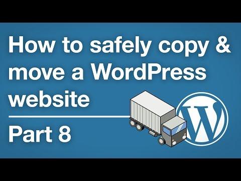 How to copy & move a WordPress site - Preparing the destination - Part 8