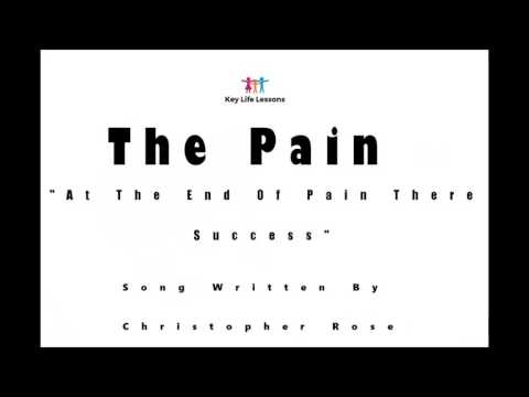 The Pain (Song Written By Christopher Rose)