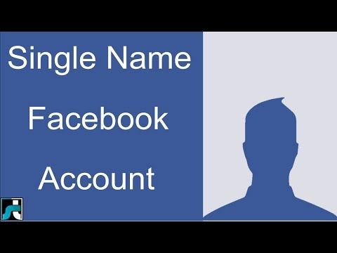 How To Make Single Name On Facebook Account - 2018 (100% Working)