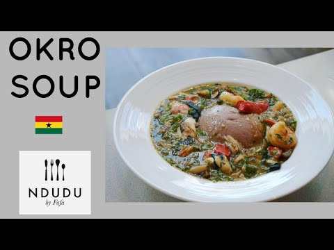 HOW TO COOK THE PERFECT OKRO SOUP RECIPE