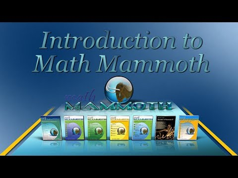 Introduction to Math Mammoth (various series of books)