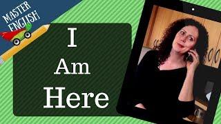 (24) تعلّم اللغة الإنجليزية من خلال قصة قصيرة ومسلية بالصوت والصورة: I am Here! أنا هنا!