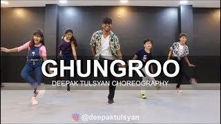 Ghungroo  Dance Cover  Deepak Tulsyan Choreography  War  Hrithik Roshan Arijit Singh
