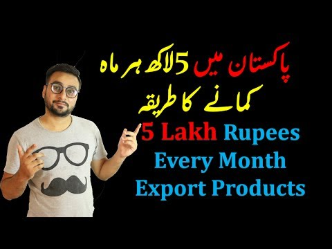 5 Lakh Earn Every Month Small Investment Export Products Pakistan