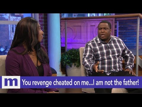 You revenge cheated on me...I am not the father! | The Maury Show